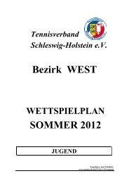 Bezirk WEST SOMMER 2012 - Tennisverband Schleswig-Holstein