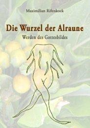 Die Wurzel der Alraune - BookRix