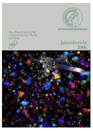 Jahresbericht 2006 - Max-Planck-Institut für extraterrestrische Physik ...