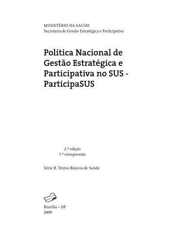 Política Nacional de Gestão Estratégica e Participativa no SUS ...