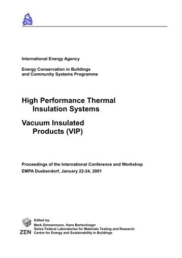 High Performance Thermal Insulation Systems Vacuum ... - ECBCS