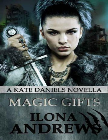 Magic Gifts - Ilona Andrews