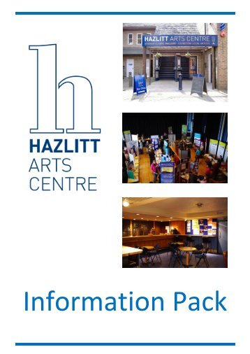 Information Pack... - Hazlitt Theatre