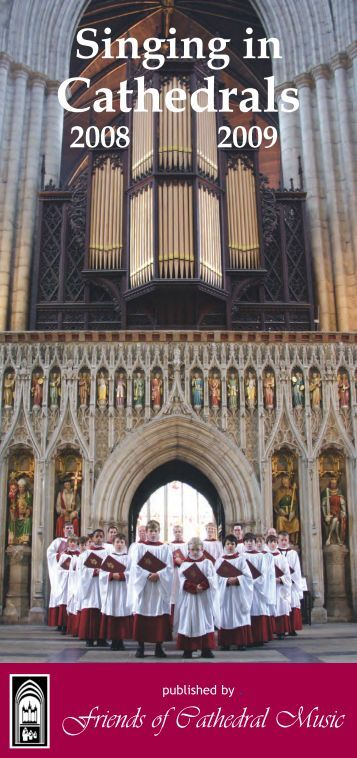 Singing in Cathedrals - Friends of Cathedral Music