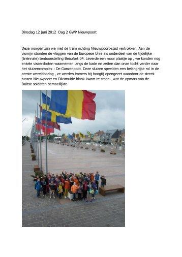 Dinsdag 12 juni 2012 Dag 2 GWP Nieuwpoort Deze morgen zijn we ...