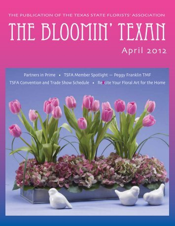 April 2012 Issue - Texas State Florists' Association