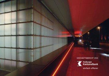 Geschäftsbericht 2010 der Freiburger Kantonalbank - Kantonalbanken