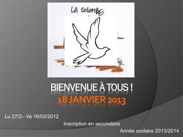 Information parents du 18 janvier 2013 INSCRIPTION SECONDAIRE