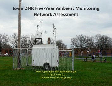 Iowa DNR Five-Year Ambient Monitoring Network Assessment - US ...