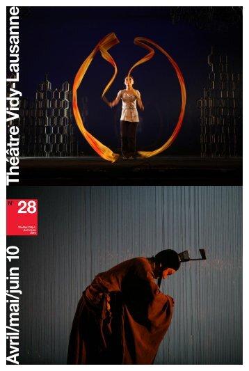 28 Théâtre V id y-Lausanne A vril/mai/juin 10