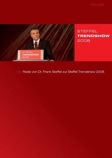 Rede von Dr. Frank Steffel zur Steffel Trendshow 2008 - Steffel Gruppe