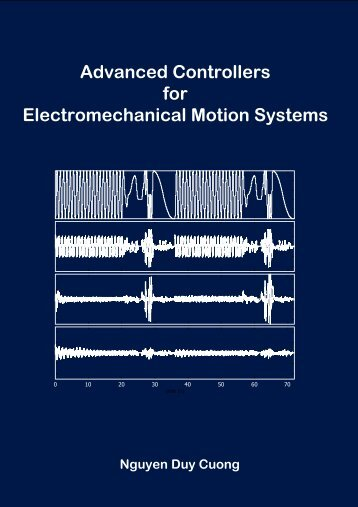 Advanced Controllers for Electromechanical Motion Systems