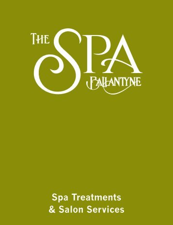 Spa Treatments & Salon Services - Ballantyne Hotel