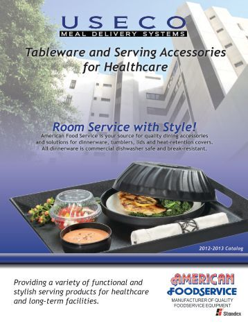 Tableware and Serving Accessories for Healthcare Room Service ...