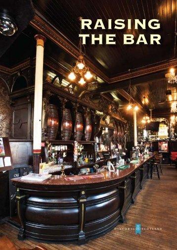 RAISING THE BAR ING BAR - Historic Scotland