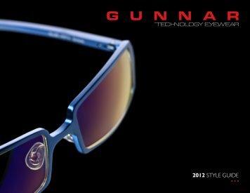 2012 STYLE GUIDE - GUNNAR Optiks