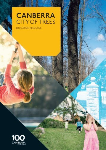 Canberra City of Trees Education Resource (PDF - 2.78