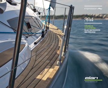 cruise in style more. elan impression 394 preview - Elan Yachts