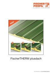 FischerTHERM plusdach - Fischer Profil | Elemente fürs Bauen