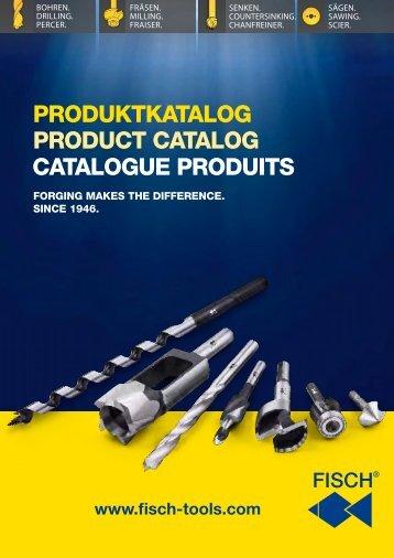 PRODUKTKATALOG PRODUcT cATALOG ... - Fisch-Tools