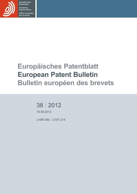 European Patent Bulletin 201238 European Patent Office