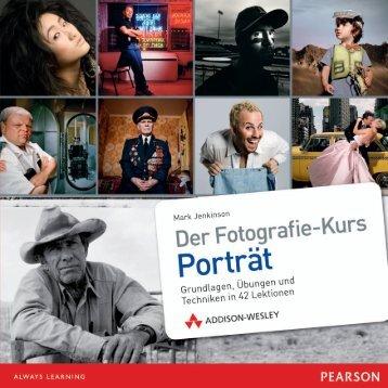 Der Fotografie-Kurs - Porträt - Addison-Wesley