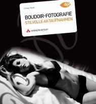 Boudoir-Fotografie - Stilvolle Aktaufnahmen ... - Addison-Wesley