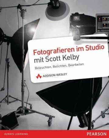 Fotografieren im Studio mit Scott Kelby - *ISBN ... - Addison-Wesley