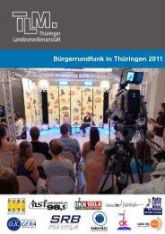 Bürgerrundfunk in Thüringen 2011 - Thüringer Landesmedienanstalt