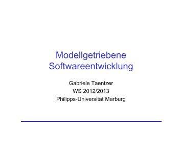 Modellgetriebene Softwareentwicklung - Philipps-Universität Marburg