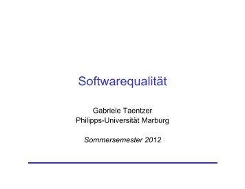 Softwarequalität - Philipps-Universität Marburg