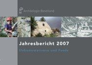 Jahresbericht 2007 - Archäologie Baselland