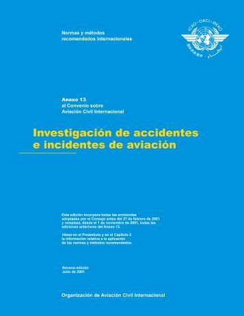 Anexo 13 - Investigacion de Accidentes e Incidentes de Aviacion