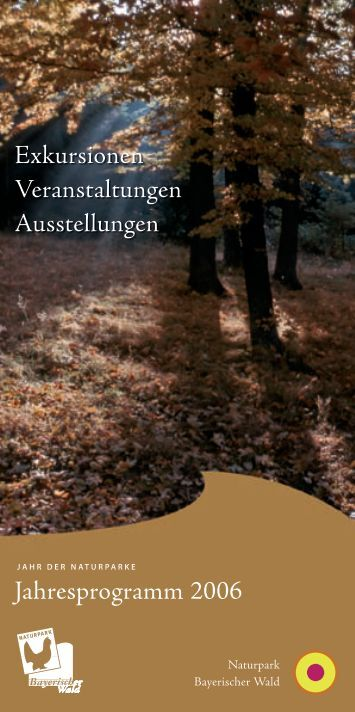 2006 - Naturpark Bayerischer Wald