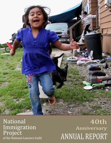 40th Anniversary Annual Report - National Immigration Project of the ...