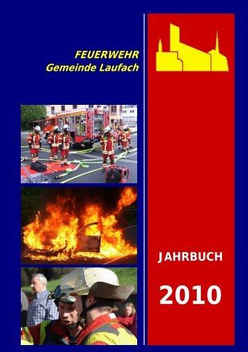 Jahrbuch 2010 - FEUERWEHR Gemeinde Laufach