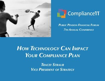 how technology can imPact your comPliance Plan - Public Pension ...