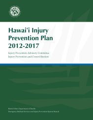 Hawaii Injury Prevention Plan 2012-2017 - State of Hawaii