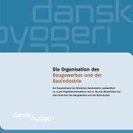 Die Organisation des Baugewerbes und der ... - Dansk Byggeri