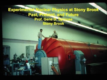 NUCLEAR PHYSICS - Stony Brook University