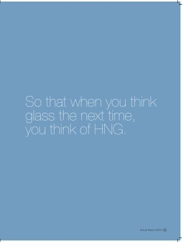 So that when you think glass the next time, you think of HNG.