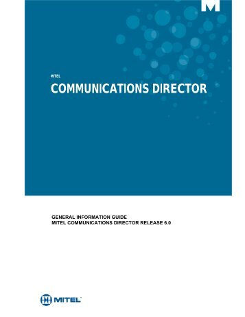 General Information Guide (MCD 6.0) - Mitel Edocs