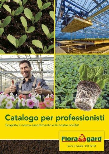 Catalogo per professionisti - Floragard Vertriebs GmbH