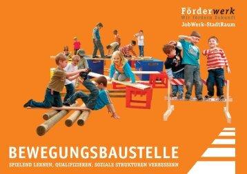 BEWEGUNGSBAUSTELLE - Aktuelles vom Förderwerk Bremerhaven