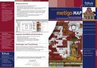 Prospekt metigo MAP (pdf; 2381 kb) - fokus GmbH Leipzig