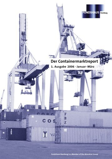 Containermarktreport 1. Quartal 2006 - Fondshaus Hamburg