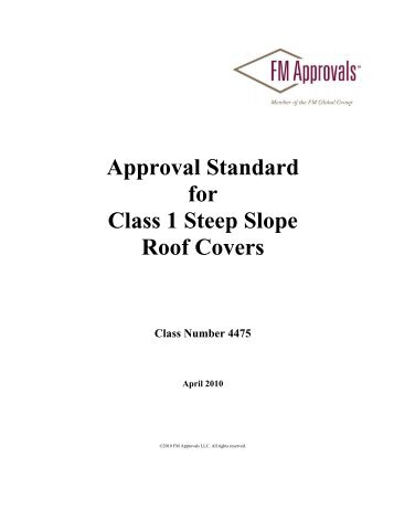 Approval Standard for Class 1 Steep Slope Roof Covers - FM Global