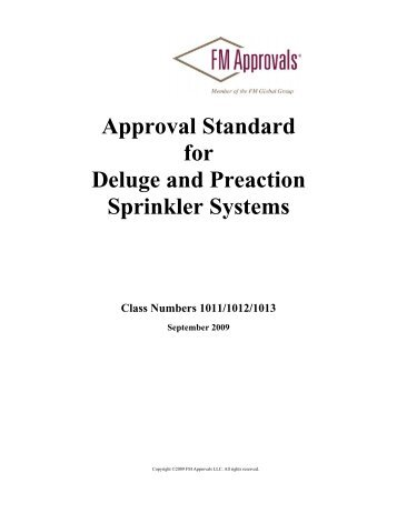 Approval Standard for Deluge and Preaction Sprinkler ... - FM Global