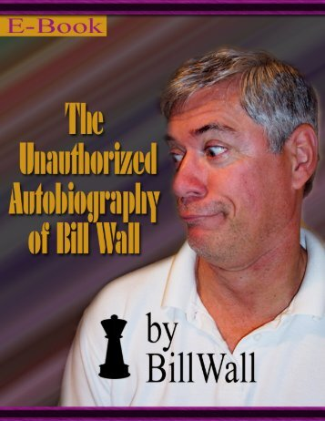The Unauthorized Autobiography of Bill Wall by Bill Wall - Reocities