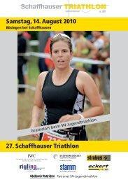 Samstag, 14. August 2010 27. Schaffhauser Triathlon